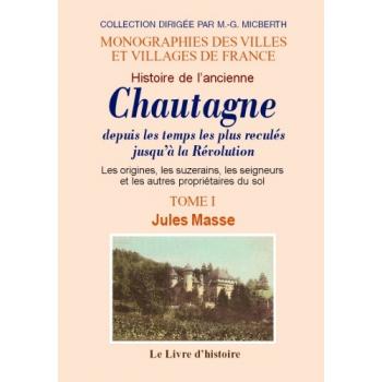 Histoire de l'ancienne Chautagne - Tome I