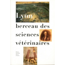 Lyon berceau des sciences vétérinaires