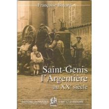 Saint Genis l'Argentière au Xxe siècle