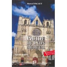 Guide du Lyon médiéval