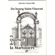 Du bourg Saint-Vincent au quartier de la Martinière