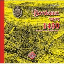 Bordeaux vers 1450 - Description topographique - Tome I