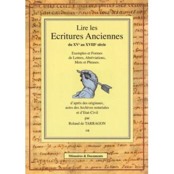 Lire les écritures anciennes, du XVe au XVIIIe siècle