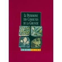 Le Patrimoine des communes de la Gironde