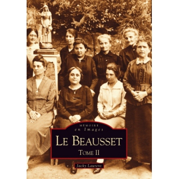 Le Beausset - Tome II