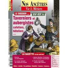 N° 36 : Taverniers et aubergistes XV-XXe s. - Nos ancêtres, Vie & Métiers