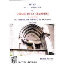 Notice sur la construction de l'église de la Chaise-Dieu