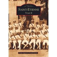 Saint-Étienne - Tome II