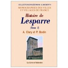 Histoire de Lesparre - Tome I