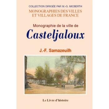 Casteljaloux (Monographie de la ville de)