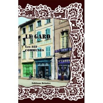 Le Gard, les 353 communes