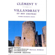 Clément V - Villandraut et son château