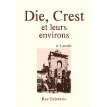 Die, Crest et leurs environs