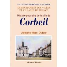 Histoire populaire de la ville de Corbeil