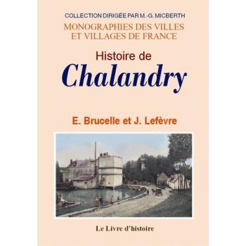 Histoire de Chalandry - Un village de la Serre