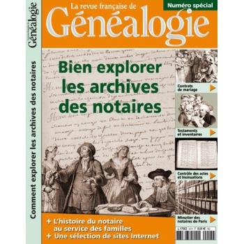 Bien explorer les archives des notaires - Hors série de La RFG
