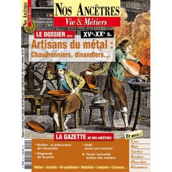 N° 40 : Artisans du metal : chaudronniers, dinandiers - Nos ancêtres, Vie & Métiers