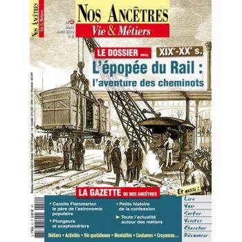 N° 42 : L'épopée du rail : l'aventure des cheminots - Nos ancêtres, Vie & Métiers
