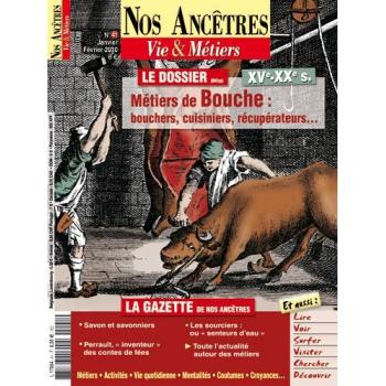 N° 41 : Métiers de bouche : bouchers, cuisiniers, récupérateurs... - Nos ancêtres, Vie & Métiers