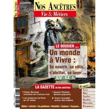 N° 43 : Un monde à vivre - Nos ancêtres, Vie & Métiers