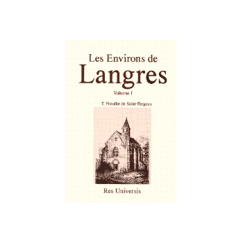 Les environs de Langres - Vol I
