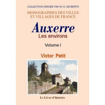 Les environs d'Auxerre - Tome I