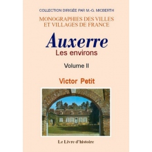 Les environs d'Auxerre - Tome II