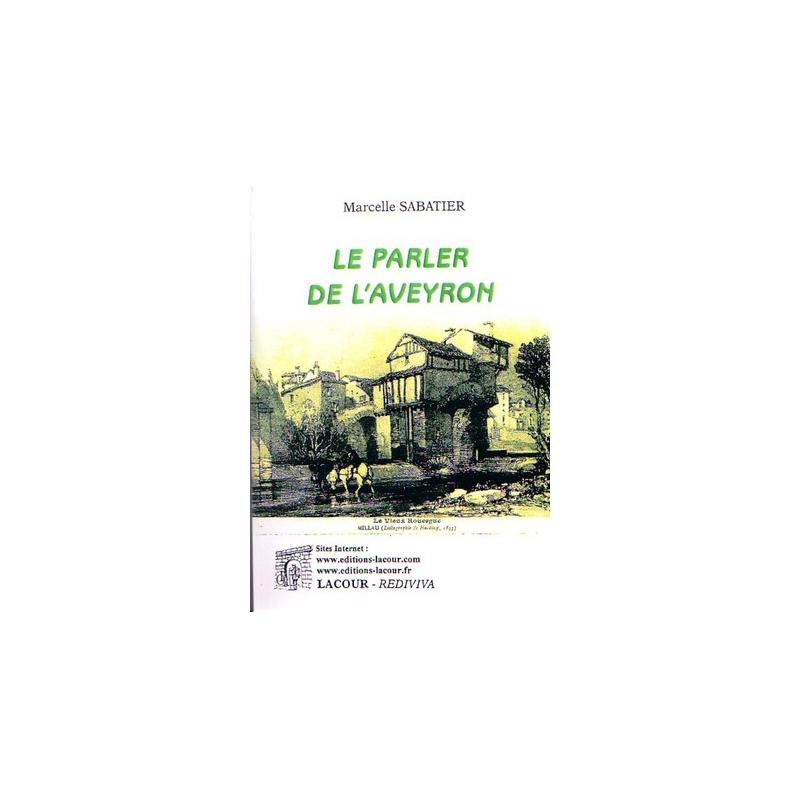 Le Parler De L 39 Aveyron La Boutique Geneanet