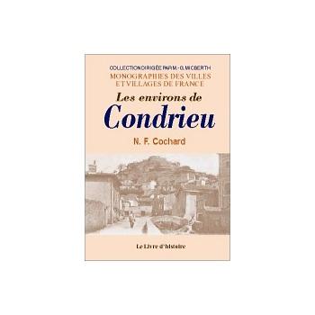 Condrieu (Les environs de)