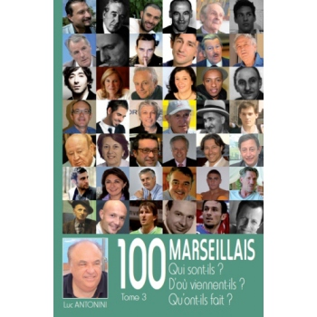 100 Marseillais - Tome III