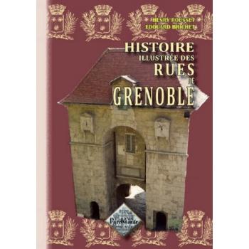 L'Histoire illustrée des rues de Grenoble