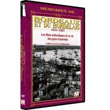 Mémoires de Bordeaux et du Bordelais 1910-1983 (DVD)
