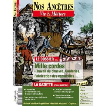 N° 45 : Métiers de la corderie, du chanvre et de la jute - Nos ancêtres, Vie & Métiers