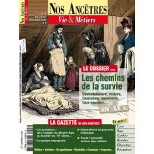 N° 46 : Les chemins de la survie - Nos ancêtres, Vie & Métiers