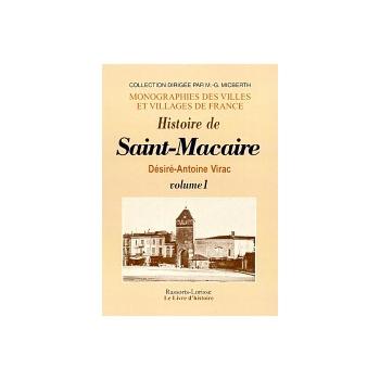 Histoire de Saint-Macaire - Tome I