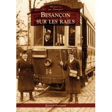 Besançon sur les rails