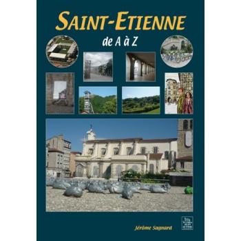 Saint-Étienne de A à Z