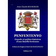Penfentenyo - Grande et petites histoires d'une famille bretonne