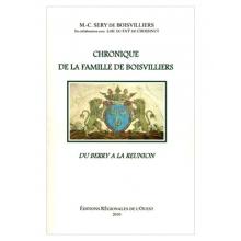 Chronique de la Famille de Boisvilliers du Berry à la Réunion