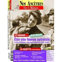 N° 50 : Être une femme autrefois - Nos ancêtres, Vie & Métiers