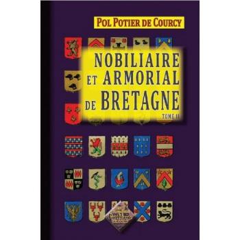 Nobiliaire et armorial de Bretagne - Tome II