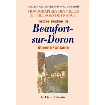 Histoire illustrée de Beaufort-sur-Doron