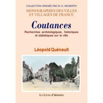 Recherches archéologiques, historiques et statistiques sur la ville de Coutances