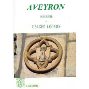 Aveyron - recueil des usages locaux