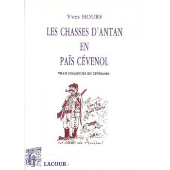 Les chasses d'antan en pays cévenol