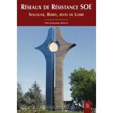 Réseaux de Resistance SOE - Sologne, Berry, rives de Loire