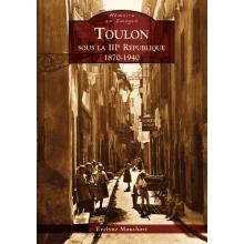Toulon sous la IIIe République 1870-1940