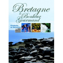 Bretagne - le bonheur gourmand
