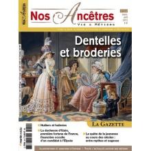 N° 54 : Dentelles et broderies - Nos ancêtres, Vie & Métiers