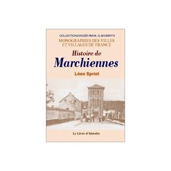Marchiennes (Histoire de)